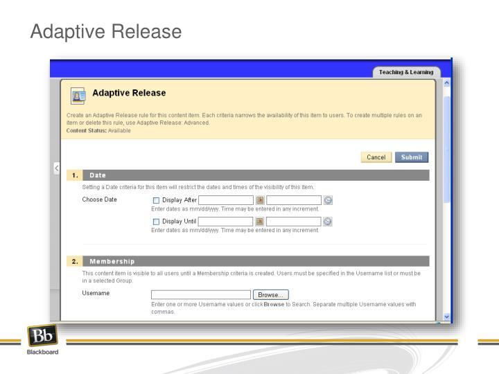 Adaptive Release