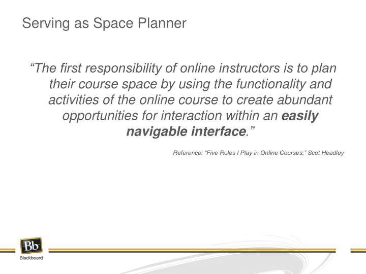 Serving as Space Planner