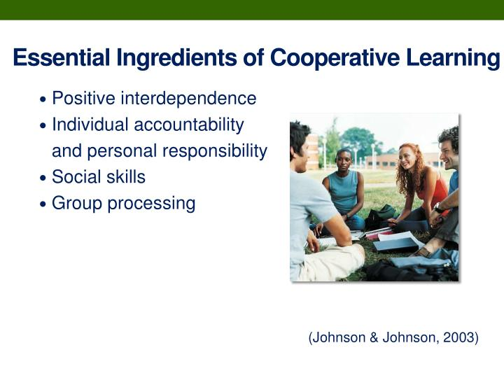 Essential Ingredients of Cooperative Learning