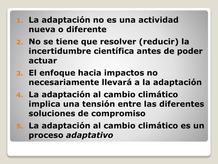 La adaptación no es una actividad nueva o diferente