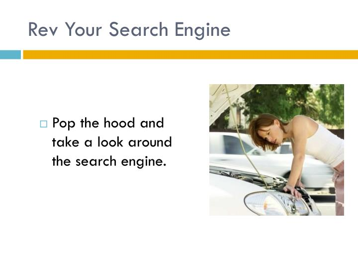 Rev Your Search Engine