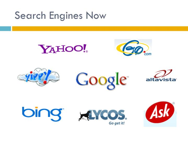 Search Engines Now