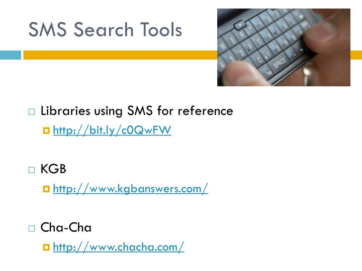 SMS Search Tools