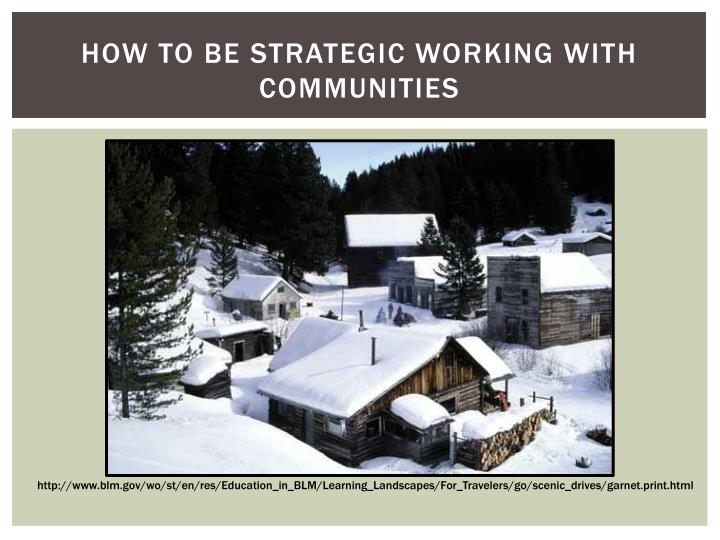 How to be Strategic Working with Communities