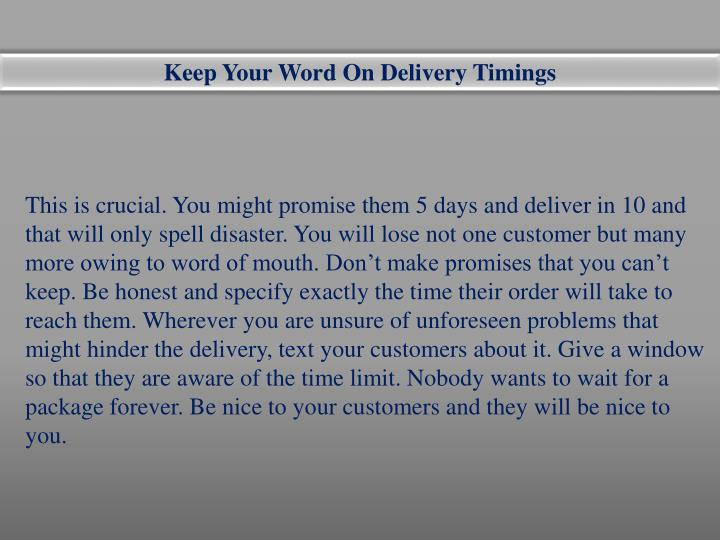 Keep Your Word On Delivery Timings