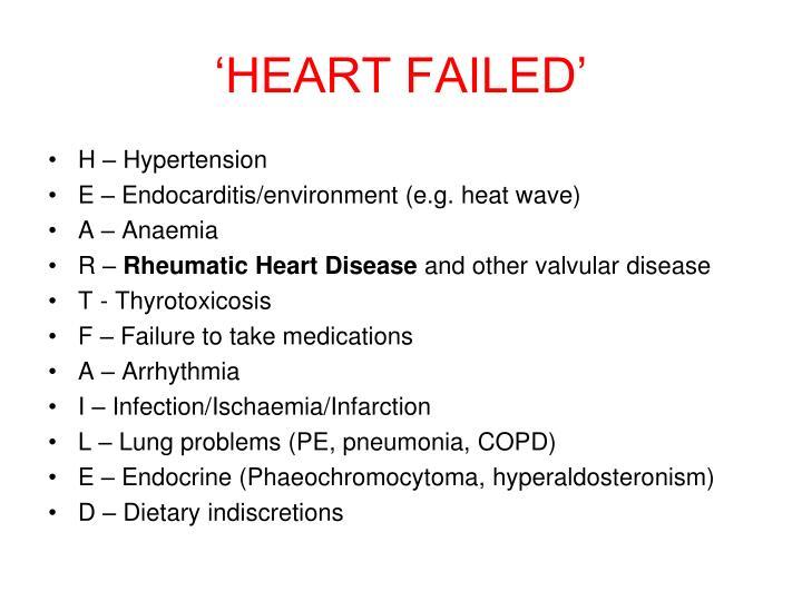 'HEART FAILED'