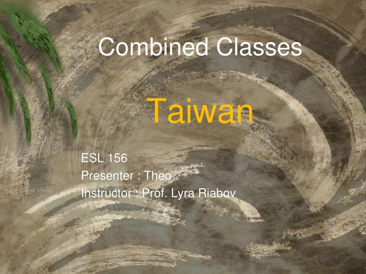 Combined classes taiwan