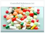controlled substances act