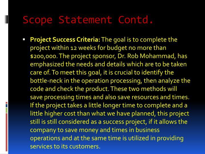 Scope Statement Contd.