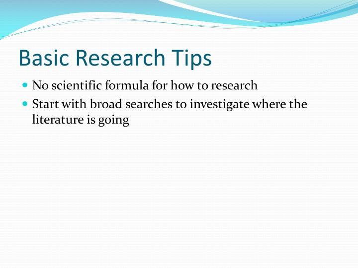 Basic Research Tips