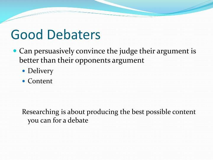 Good debaters