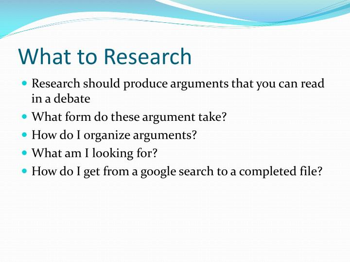What to Research