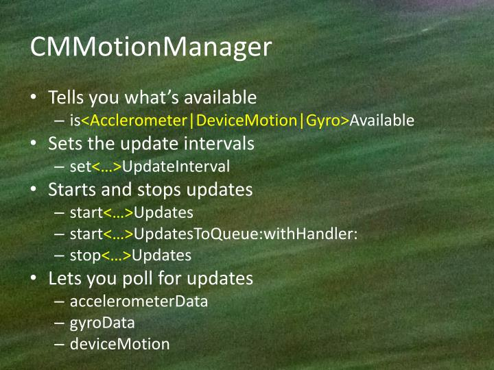 CMMotionManager