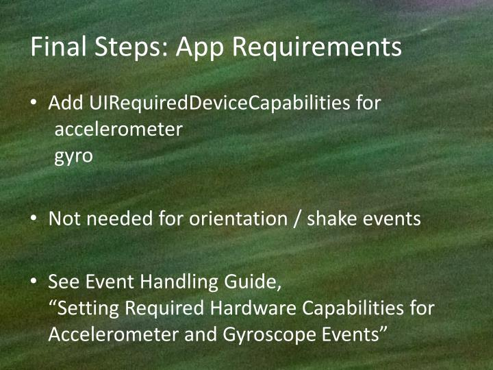 Final Steps: App Requirements