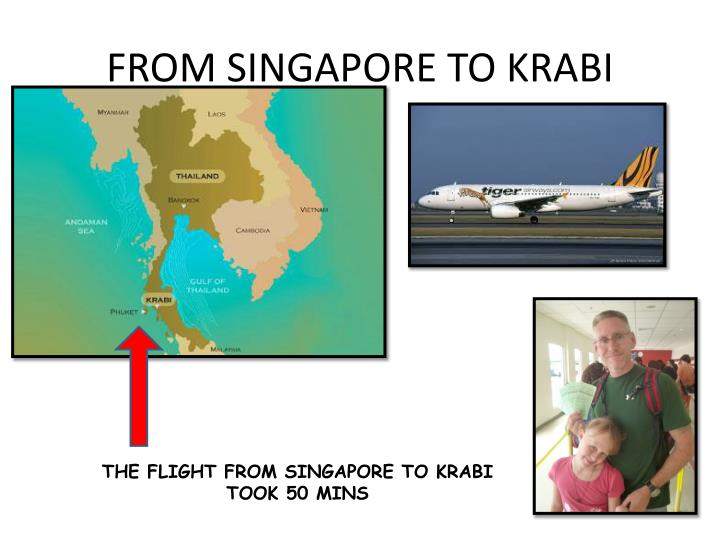 FROM SINGAPORE TO KRABI