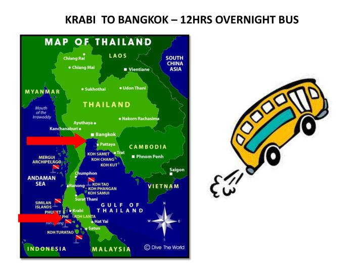 KRABI  TO BANGKOK – 12HRS OVERNIGHT