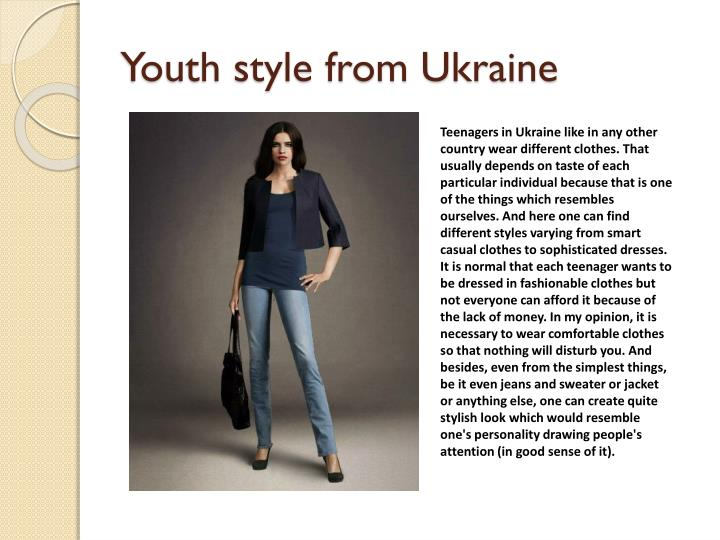 Youth style from Ukraine