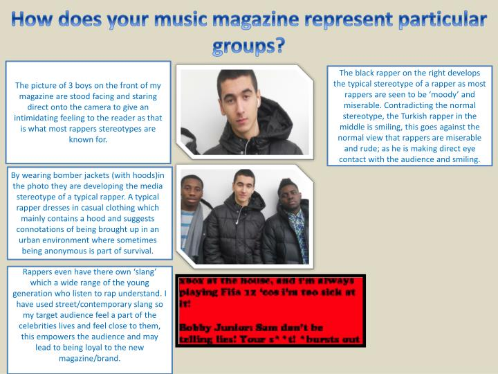 How does your music magazine represent particular groups?