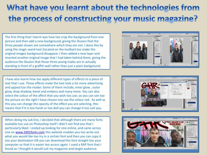 What have you learnt about the technologies from the process of constructing your music magazine?