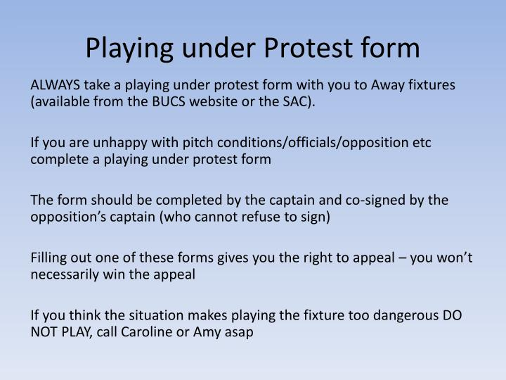 Playing under Protest form