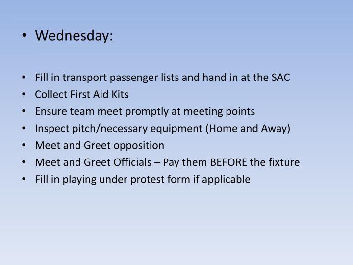 Wednesday: