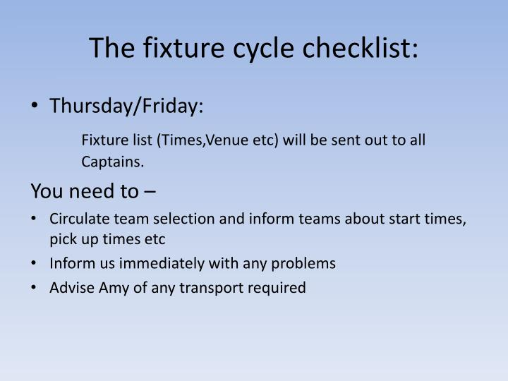 The fixture cycle checklist: