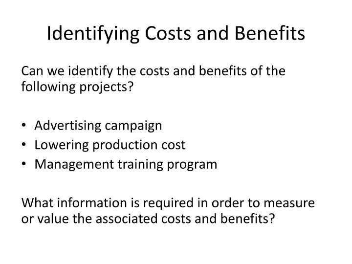 Identifying Costs and Benefits