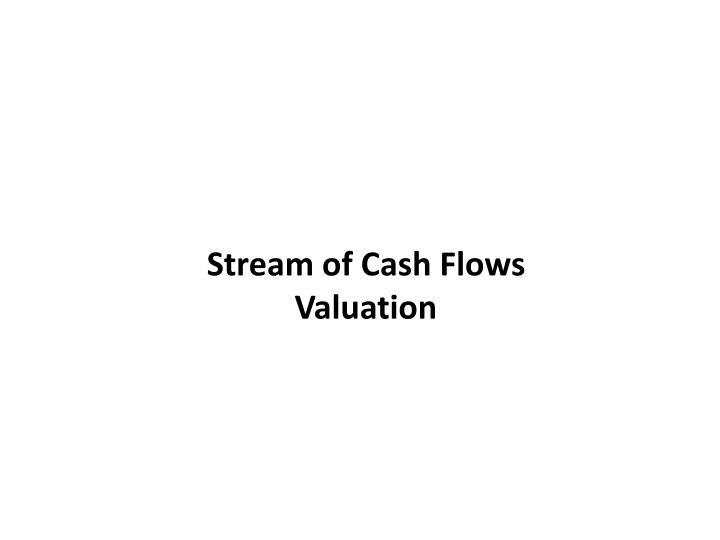 Stream of Cash Flows