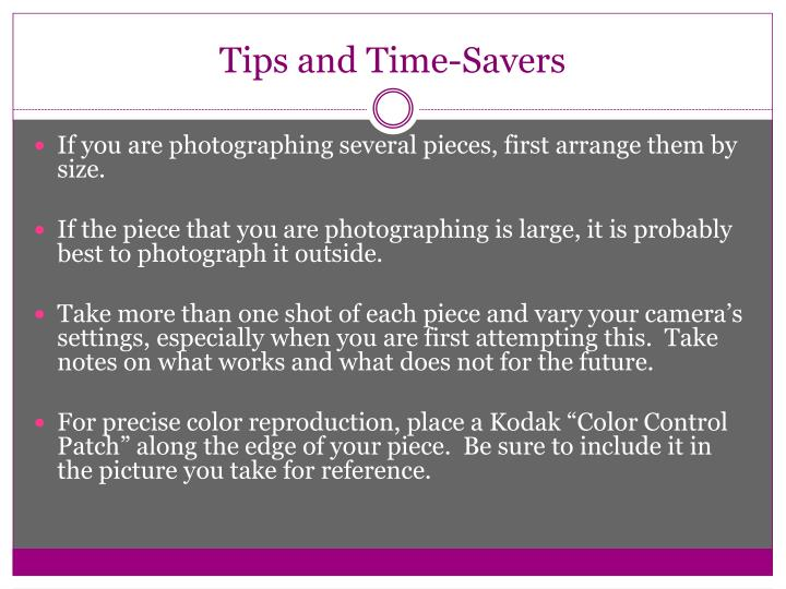 Tips and Time-Savers