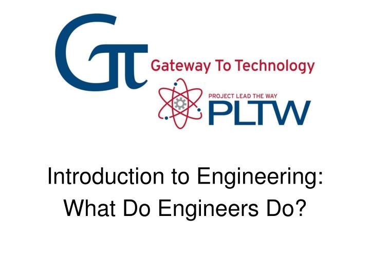 Introduction to Engineering:
