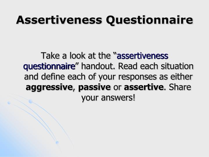 Assertiveness Questionnaire