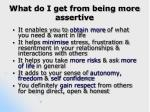 what do i get from being more assertive