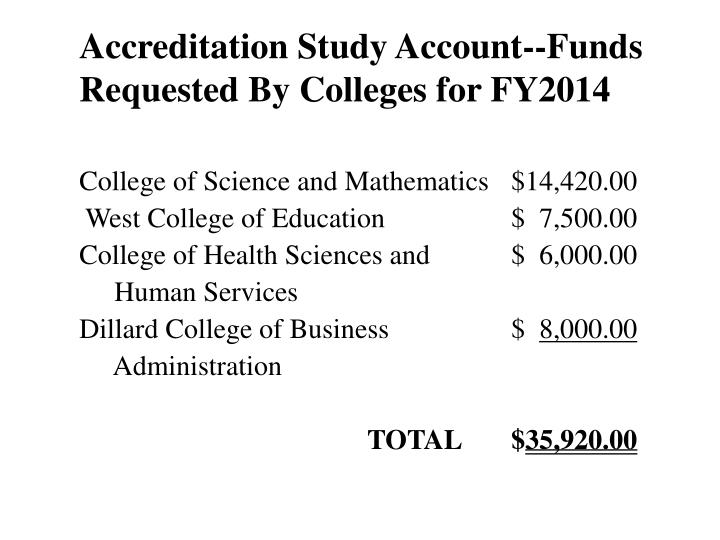 Accreditation Study Account--Funds