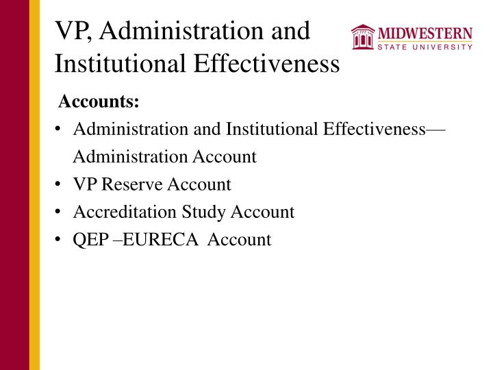 Vp administration and institutional effectiveness1