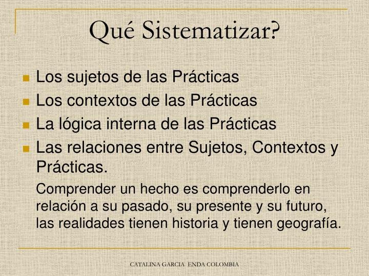 Qué Sistematizar?