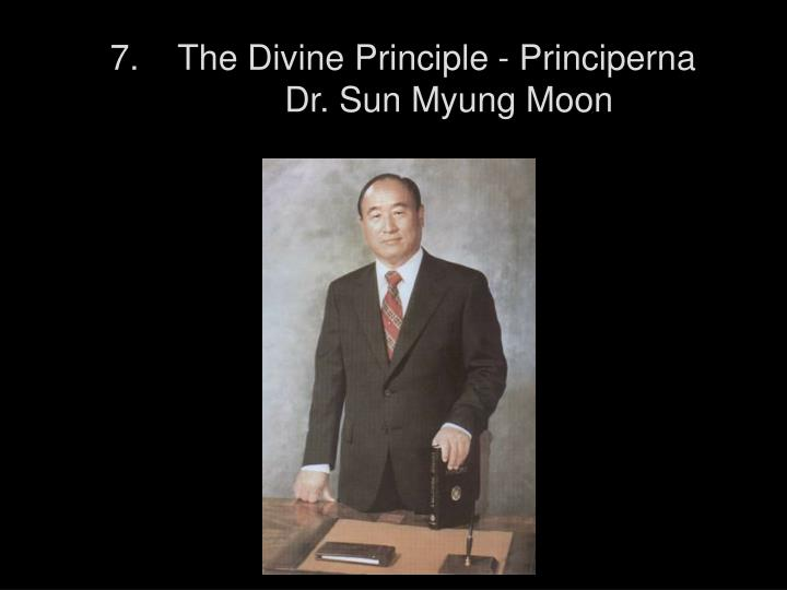 7.    The Divine Principle - Principerna