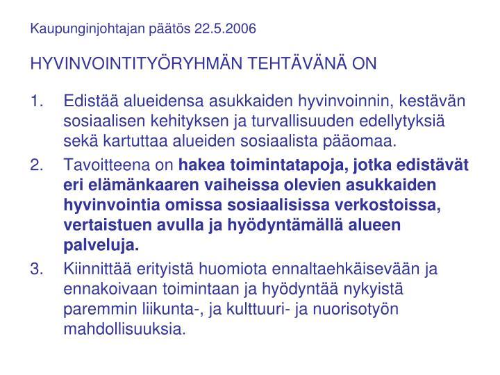Kaupunginjohtajan päätös 22.5.2006