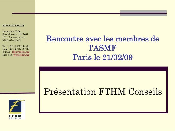 Rencontre avec les membres de l'ASMF