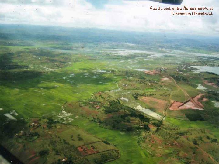 Vue du ciel, entre Antananarivo et Toamasina (Tamatave).
