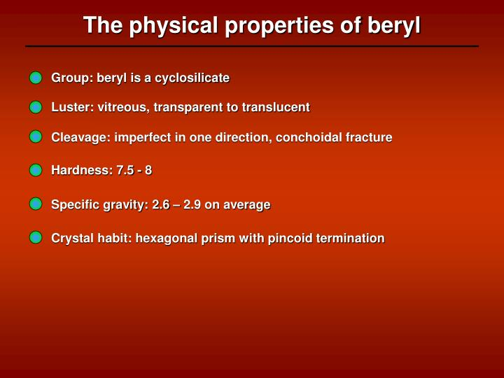 The physical properties of beryl