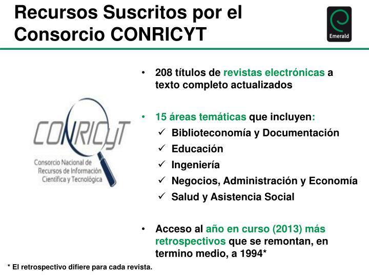 Recursos Suscritos por el Consorcio CONRICYT