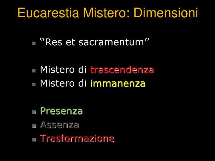 Eucarestia Mistero: Dimensioni