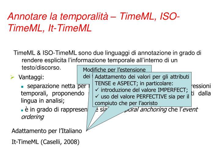 Annotare la temporalità – TimeML, ISO-TimeML, It-TimeML