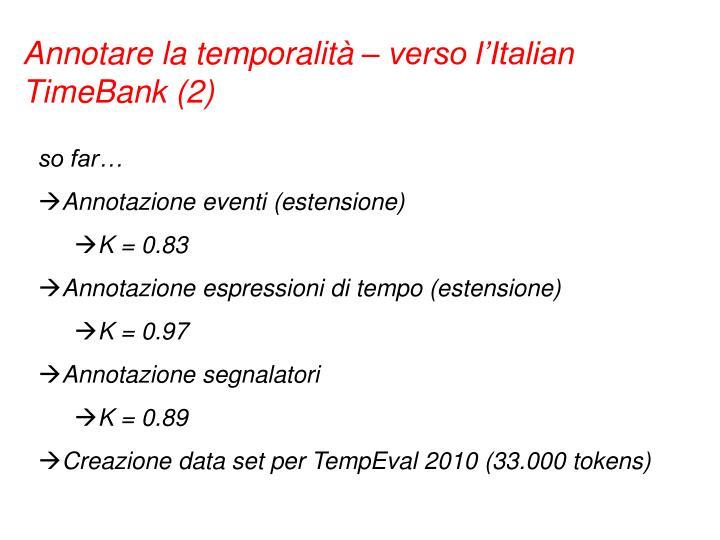 Annotare la temporalità – verso l'Italian TimeBank (2)
