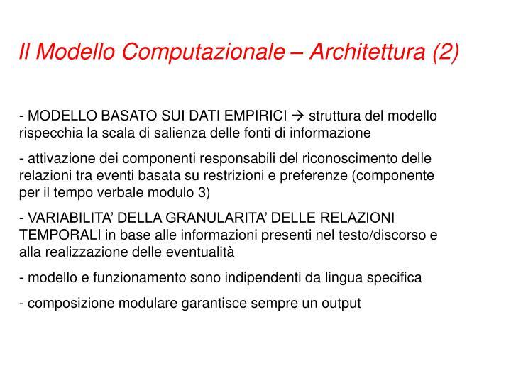 Il Modello Computazionale – Architettura (2)