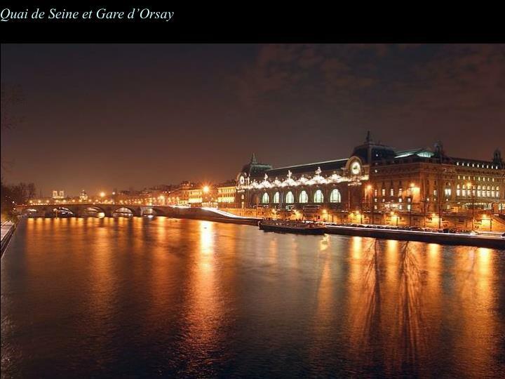 Quai de Seine et Gare d'Orsay
