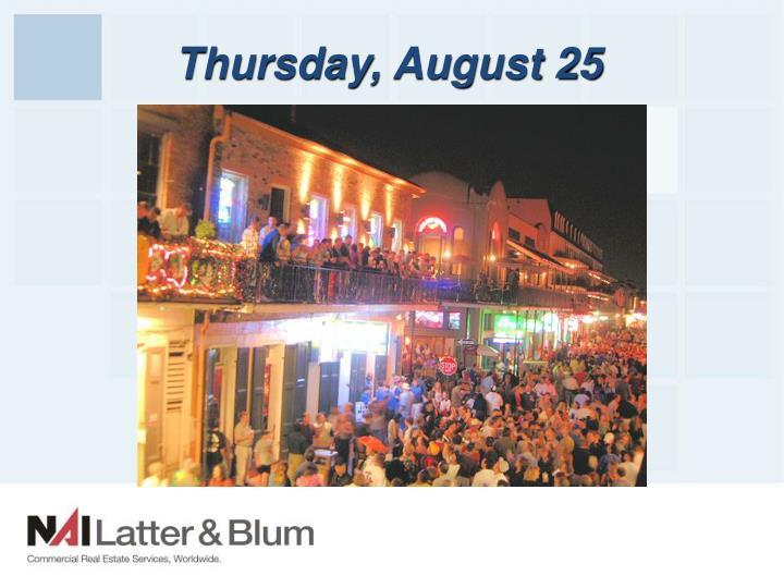 Thursday, August 25