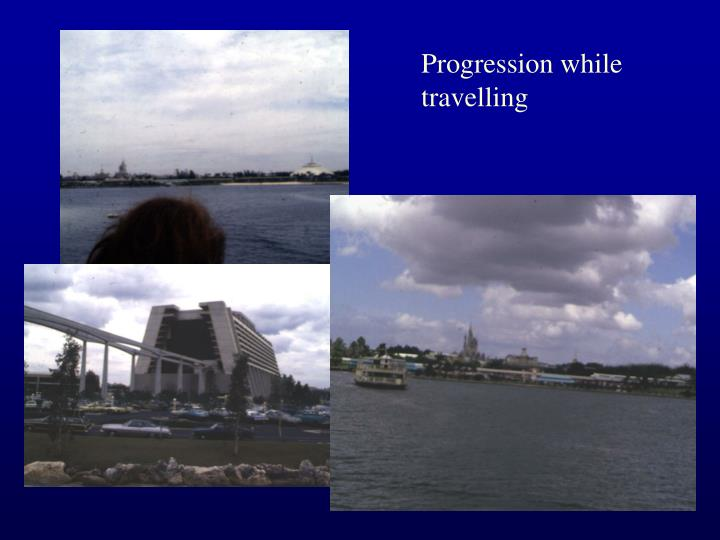 Progression while travelling