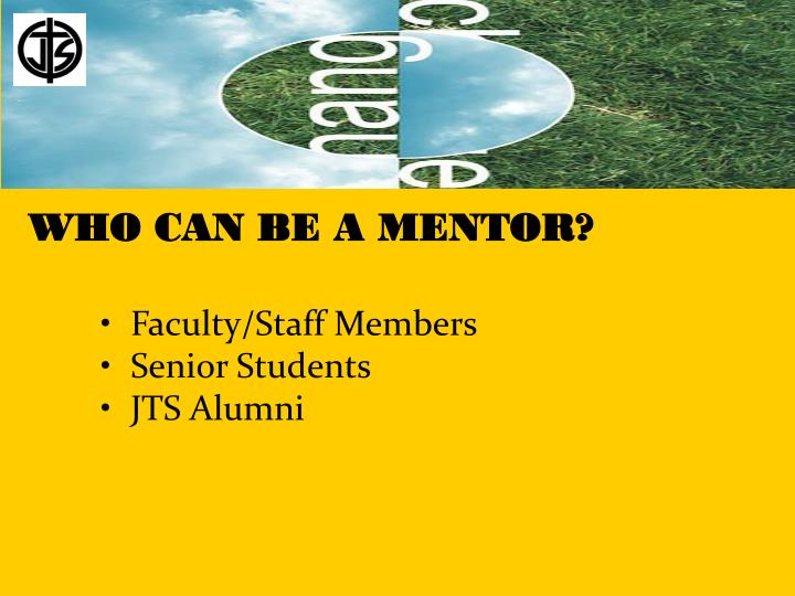 WHO CAN BE A MENTOR?