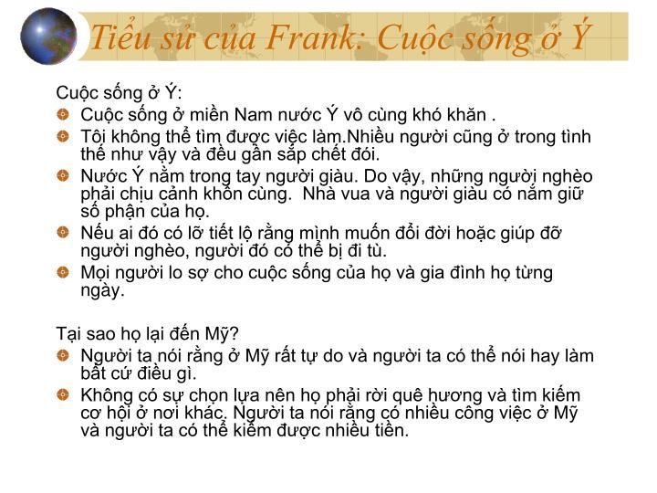 Tiểu sử của Frank: Cuộc sống ở Ý